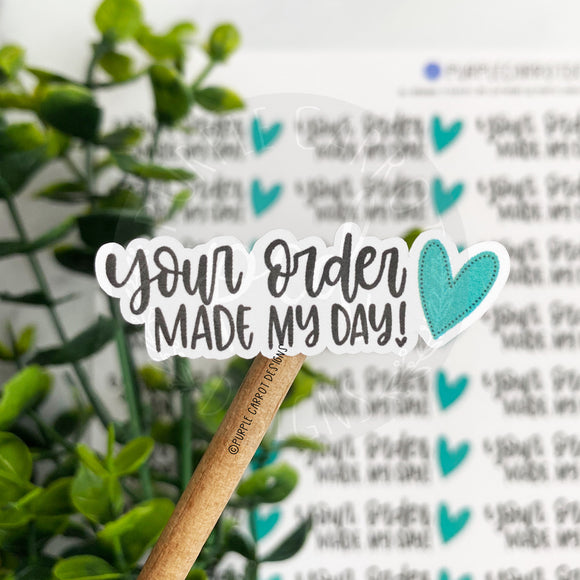 Your Order Made My Day Green Heart Sticker©