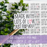 Made With Lots of Love Just For You© Sticker