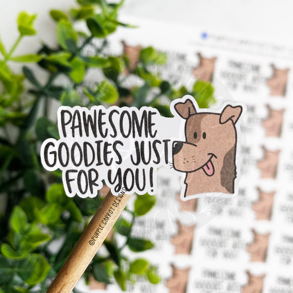 Pawesome Goodies For You Sticker©