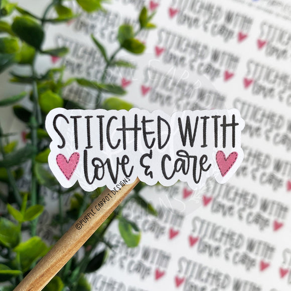 Stitched With Love and Care Sticker©