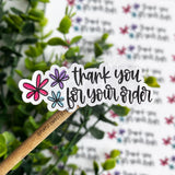 Thank You For Your Order Flower Sticker©