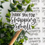Thank You For Shopping Small© Sticker