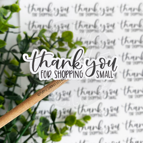 Thank You For Shopping Small Sticker©