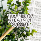 Thank You For Your Support Personalized Sticker