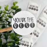 You're the Best Black and White© Roll of Stickers