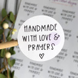 Handmade With Love and Prayers Sticker