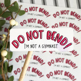 Do Not Bend Sticker