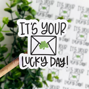 It's Your Lucky Day Sticker