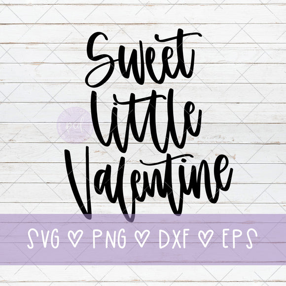 Sweet Little Valentine Cut File, Valentine's Day Cut File, Critcut SVG, Silhouette Cut File, Valentine Gift, DIY Valentine, Custom Sign SVG