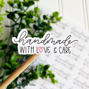 Handmade With Love and Care Sticker