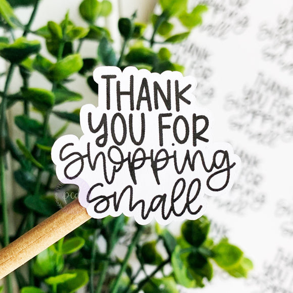 Thank You For Shopping Small Sticker
