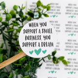 Support a Dream Sticker