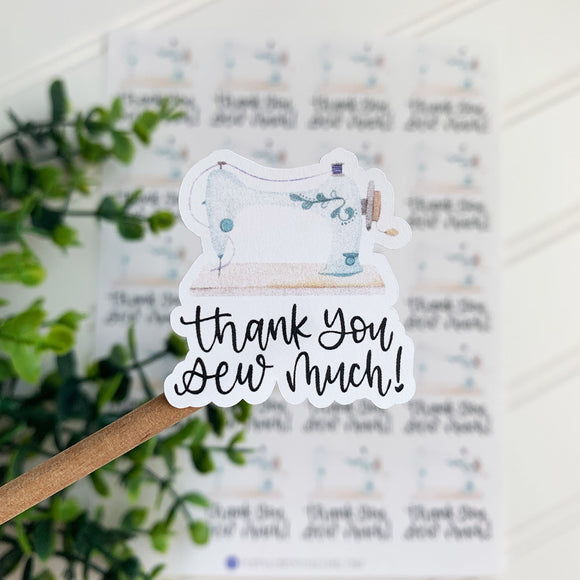 Thank You Sew Much Sewing Sticker