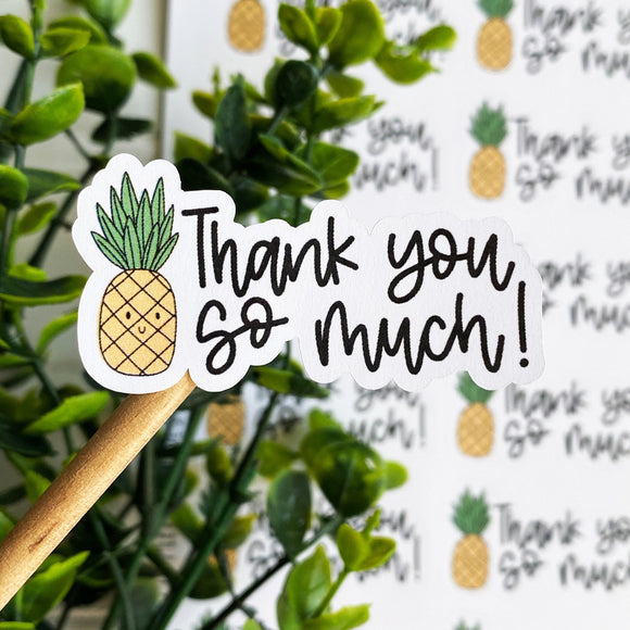 Thank You So Much Pineapple Sticker
