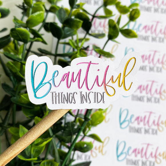 Beautiful Things Inside, Etsy Sticker, Happy Mail Sticker, Etsy Supplies, Small Shop Sticker, Small Business Sticker, Packaging Label, MLM