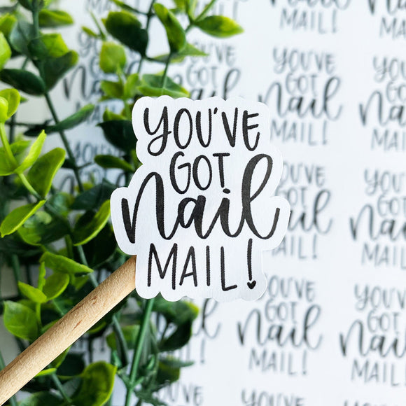 Foiled You've Got Nail Mail Sticker©