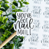 You've Got Nail Mail Sticker