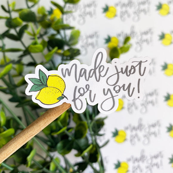 Made Just For You Lemon Sticker