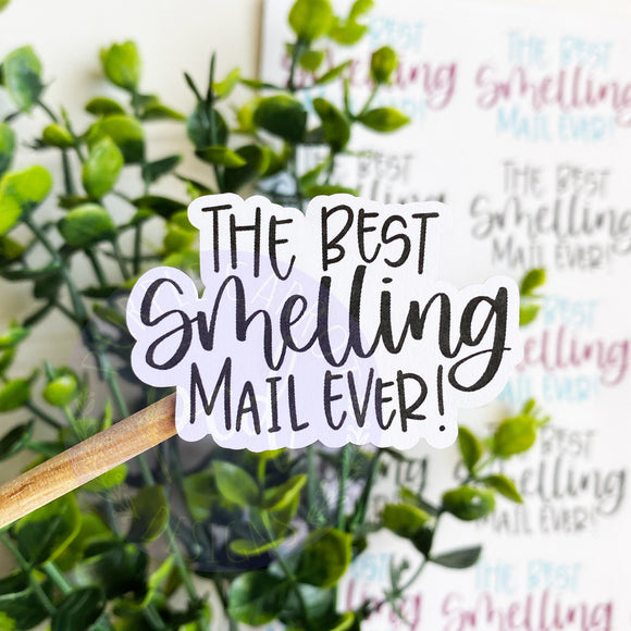 Foiled Best Smelling Mail Ever Sticker©