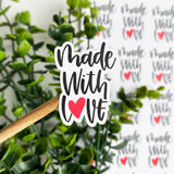 Made With Love Sticker