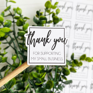 Thank You For Supporting Small Business Sticker