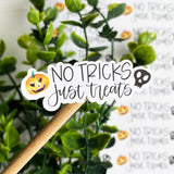 No Tricks Just Treats Sticker