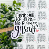 Thank You For Helping My Small Business Grow