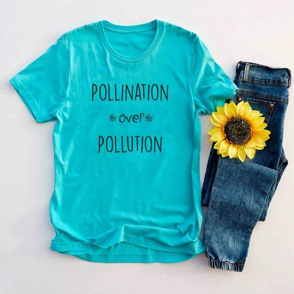 Pollination Over Pollution Graphic Tee