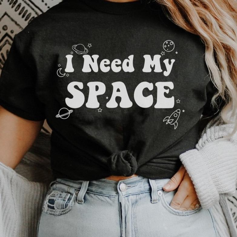 I Need My Space Graphic Tee