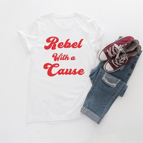Rebel With a Cause Tee