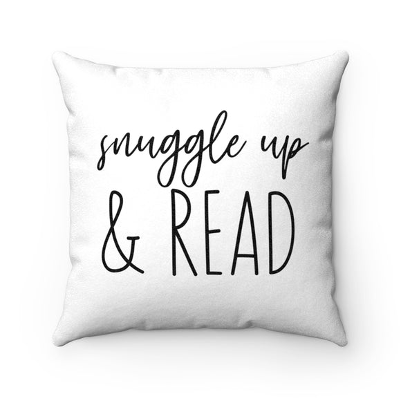 Snuggle Up and Read Pillow Case