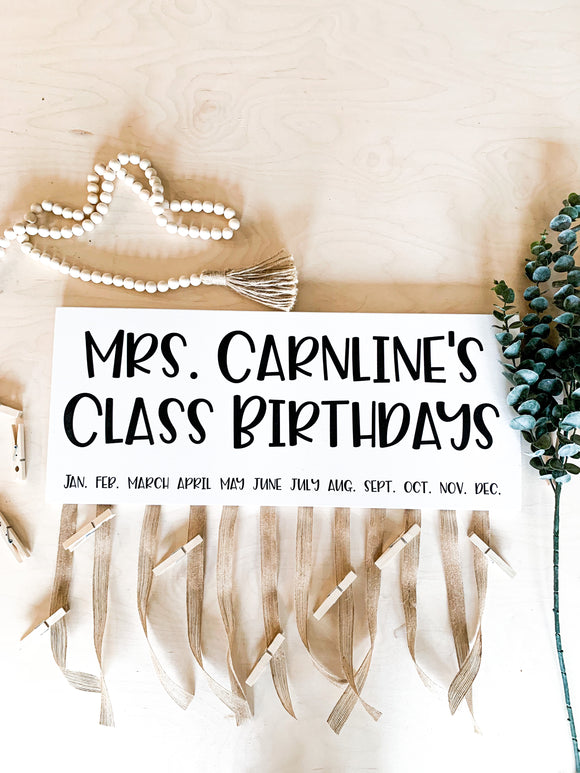 Classroom Birthday Board; Teacher Name; Modern Farmhouse Sign