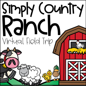 Virtual Field Trip: Simply Country Ranch