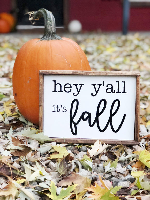 Hey y'all it's fall