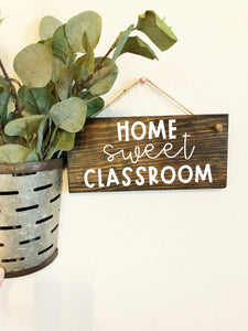 Home Sweet Classroom Hanging Sign