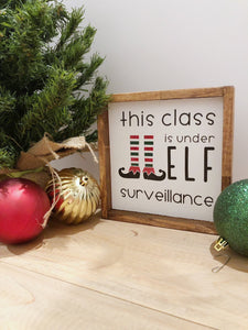 This Class Is Under Elf Surveillance