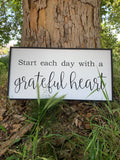Start each day with a grateful heart; love; gratitude; Wood sign