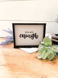You Are Enough; Framed Wood Sign; Motivational Sign