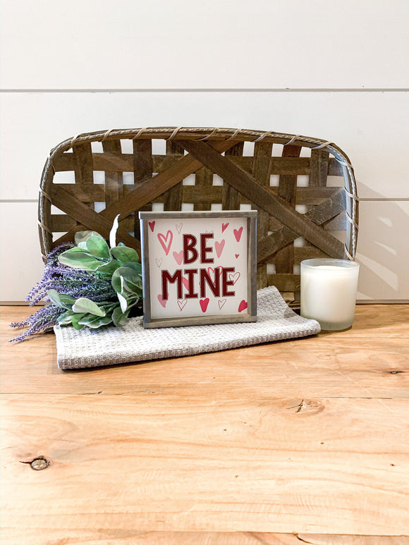 Be Mine Heart Valentines Day Sign