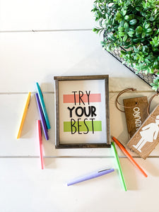 Try Your Best; testing motivation; teacher sign; classroom decor