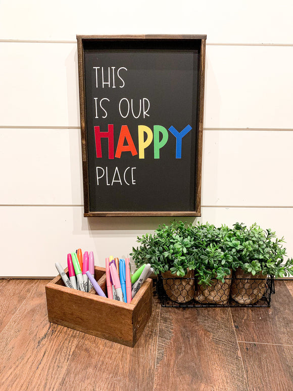 This is our Happy Place; classroom sign decor; happiness bright color sign