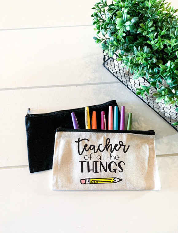 Teacher of all the things; Personalized Teacher Zipper Pouch; Pencil Bag; Makeup Bag; Essential Oil