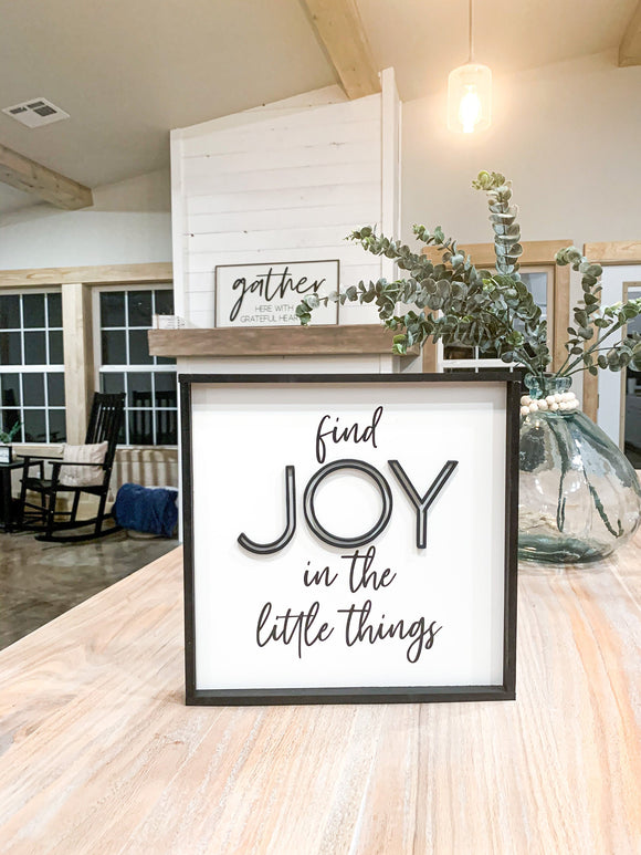 Find Joy in the Little Things; Choose Joy; Raised Letters; 3D; Laser Cut; cursive wood sign