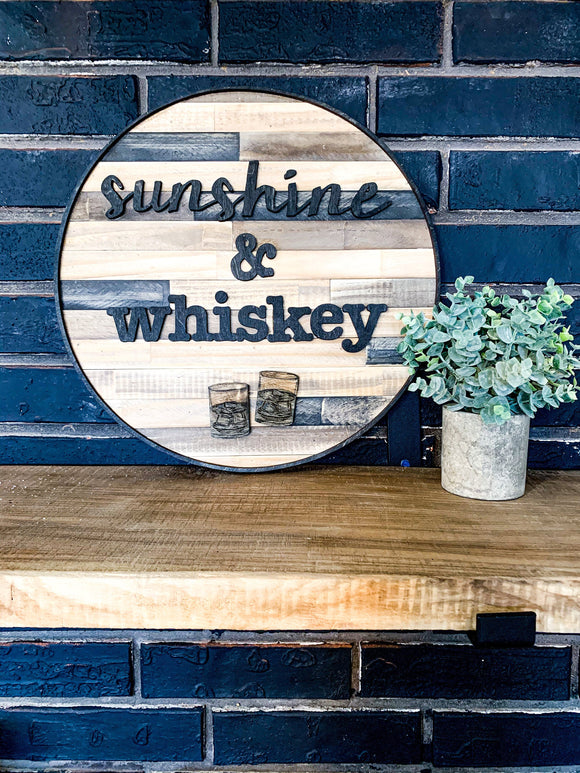 Sunshine and Whiskey Man Cave Wet Bar Pallet Shiplap Cirlce Raised Letters; 3D; Laser Cut; cursive wood sign