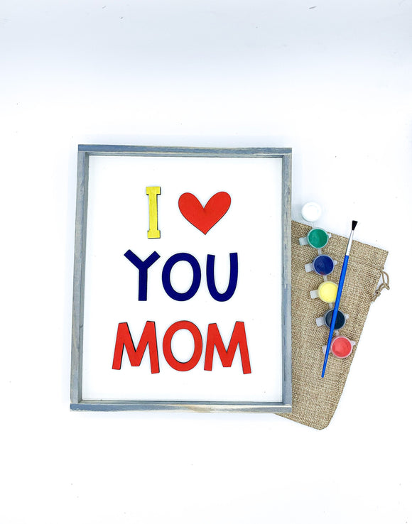 DIY Mothers Day Kit; KIDS Craft, i love you mom; gigi; paint kit; raised letters 3d
