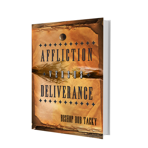 Affliction versus Deliverance