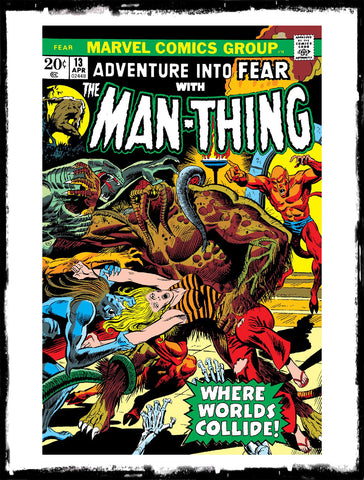 "ADVENTURE INTO FEAR - #13 ""WHERE WORLD'S COLLIDE"" (1973 - VF+)"