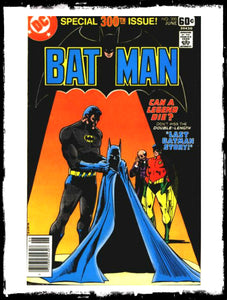BATMAN - #300 SPECIAL 300th ISSUE (1978 - VF+/NM)