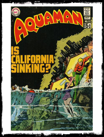 "AQUAMAN - #53 ""IS CALIFORNIA SINKING?"" (1970 - VF)"