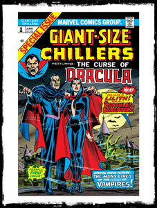GIANT-SIZE CHILLERS: CURSE OF DRACULA - #1 1ST APP OF LILITH, DAUGHTER OF DRACULA (1974 - FN-/FN)